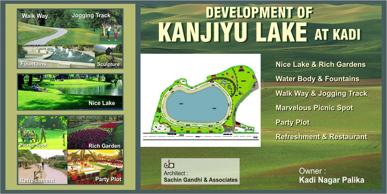 DEVELOPMENT OF KANJIYU LAKE AT KADI